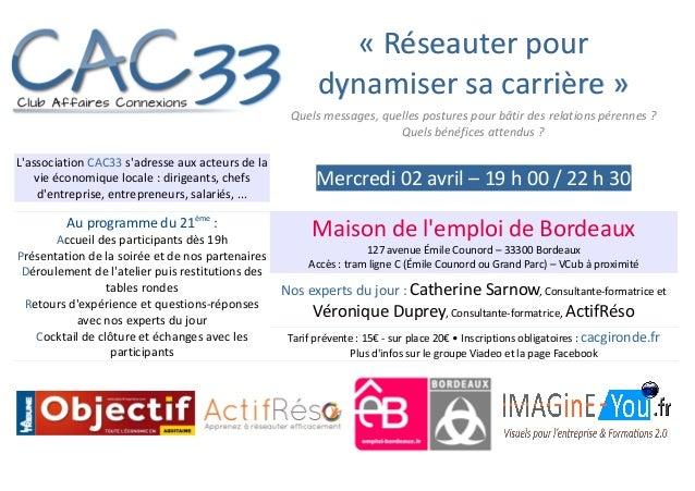 L'association CAC33 s'adresse aux acteurs de la vie économique locale : dirigeants, chefs d'entreprise, entrepreneurs, sal...