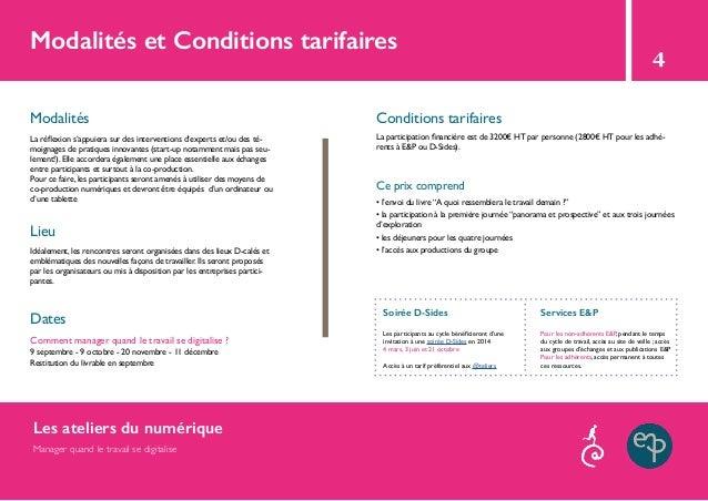 Modalités et Conditions tarifaires 4 Modalités Conditions tarifaires Lieu Ce prix comprend Dates Comment manager quand le ...