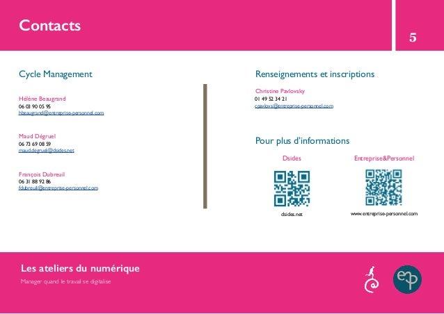 Contacts Cycle Management Renseignements et inscriptions Pour plus d'informations Dsides Hélène Beaugrand Christine Pavlov...