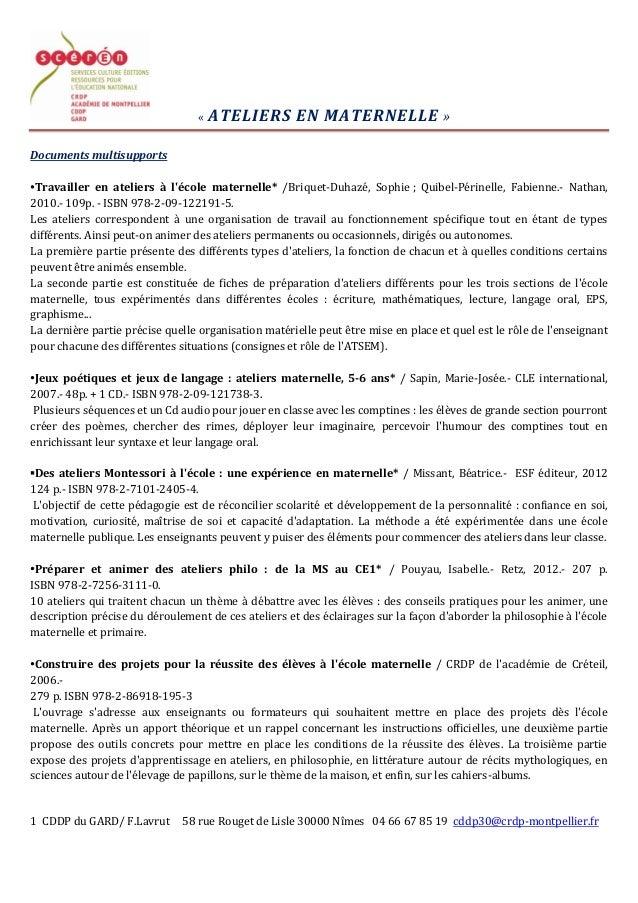1 CDDP du GARD/ F.Lavrut 58 rue Rouget de Lisle 30000 Nîmes 04 66 67 85 19 cddp30@crdp-montpellier.fr« ATELIERS EN MATERNE...