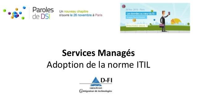 Services Managés Adoption de la norme ITIL
