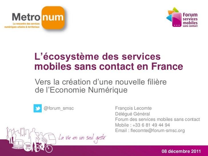 L'écosystème des servicesmobiles sans contact en FranceVers la création d'une nouvelle filièrede l'Economie Numérique  @fo...
