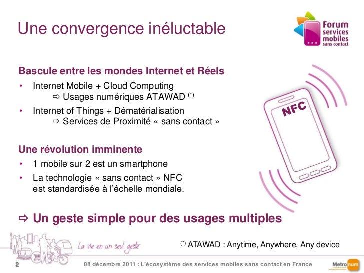 Forum SMSC_François Lecomte_Services mobiless sans contact  Slide 2