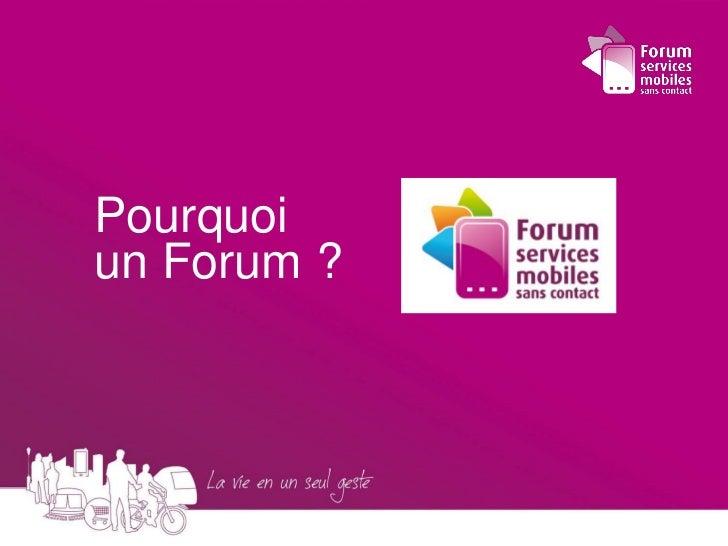 Forum SMSC_François Lecomte_Services mobiless sans contact  Slide 3