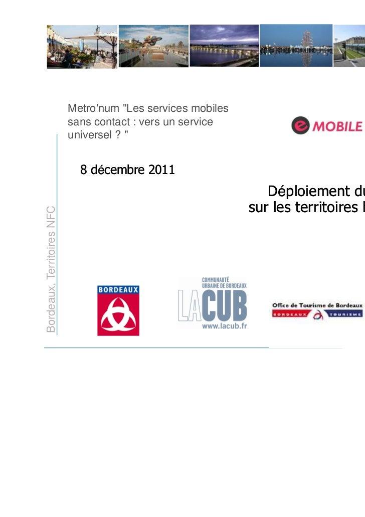 """Metronum """"Les services mobiles                            sans contact : vers un service                            univer..."""