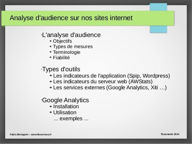 Analyse d'audience sur nos sites internet •L'analyse d'audience ➔ Objectifs ➔ Types de mesures ➔ Terminologie ➔ Fiabilité ...