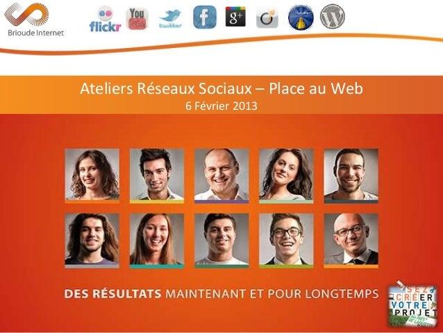 Atelier Réseaux Sociaux - Place au web