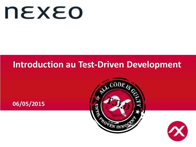 05/05/2015 06/05/2015 Introduction au Test-Driven Development
