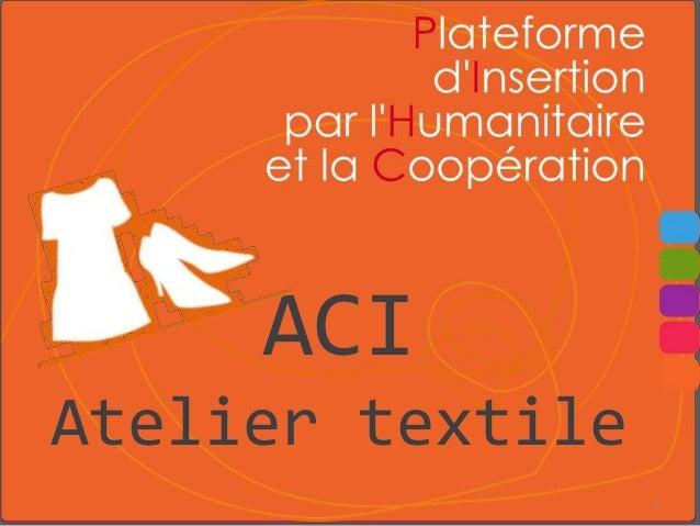 ACI Atelier textile 1