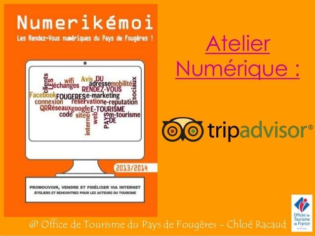 Atelier Numérique : @ Office de Tourisme du Pays de Fougères - Chloé Racaud