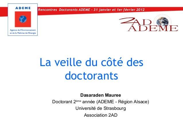 Rencontres Doctorants ADEME - 31 janvier et 1er février 2012La veille du côté des     doctorants                     Dasar...