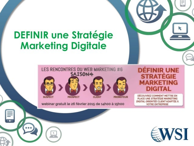 DEFINIR une Stratégie Marketing Digitale