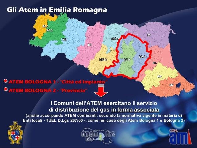 i Comuni dell'ATEM esercitano il servizio di distribuzione del gas in forma associatain forma associata (anche accorpando ...