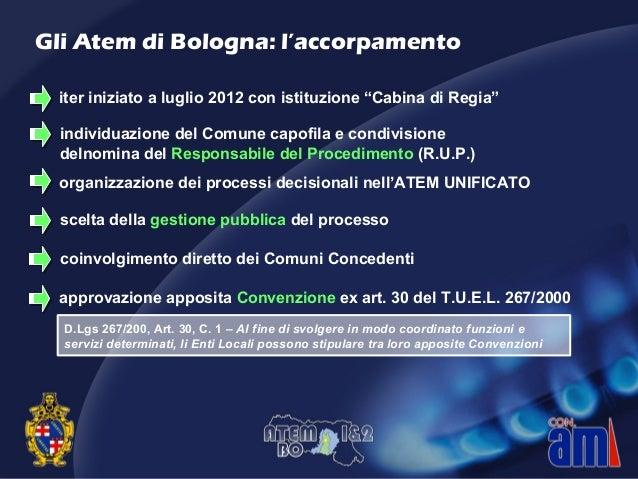 """iter iniziato a luglio 2012 con istituzione """"Cabina di Regia"""" organizzazione dei processi decisionali nell'ATEM UNIFICATO ..."""
