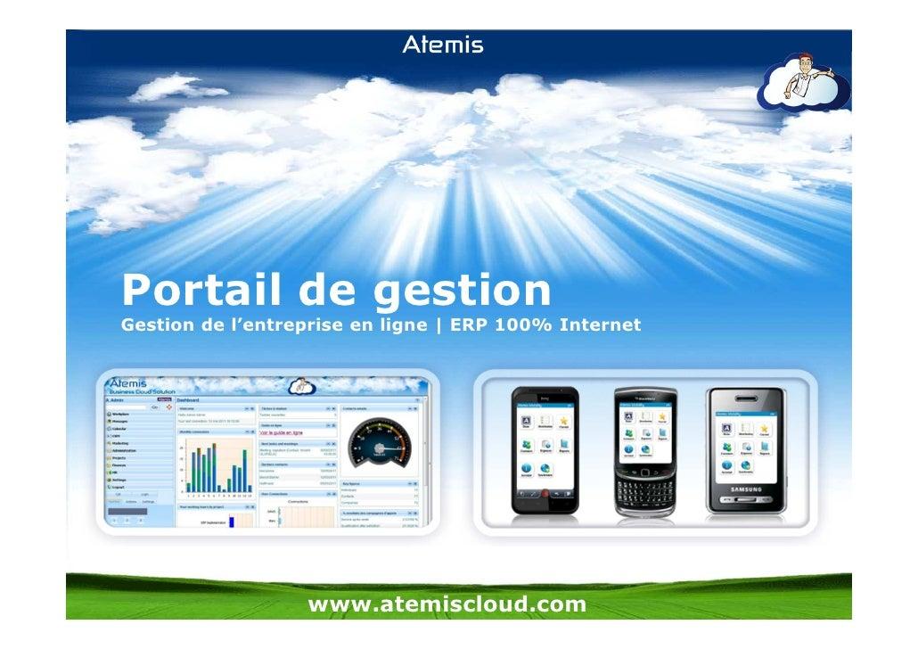 Portail de gestionGestion de l'entreprise en ligne | ERP 100% Internet                  www.atemiscloud.com
