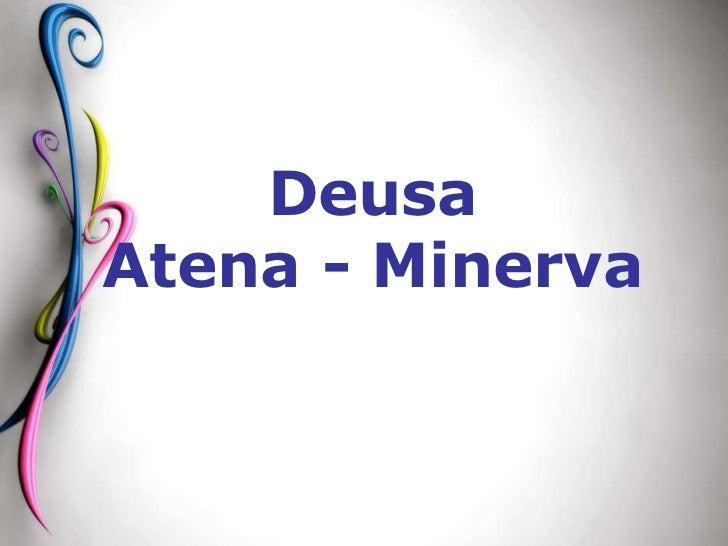 DeusaAtena - Minerva