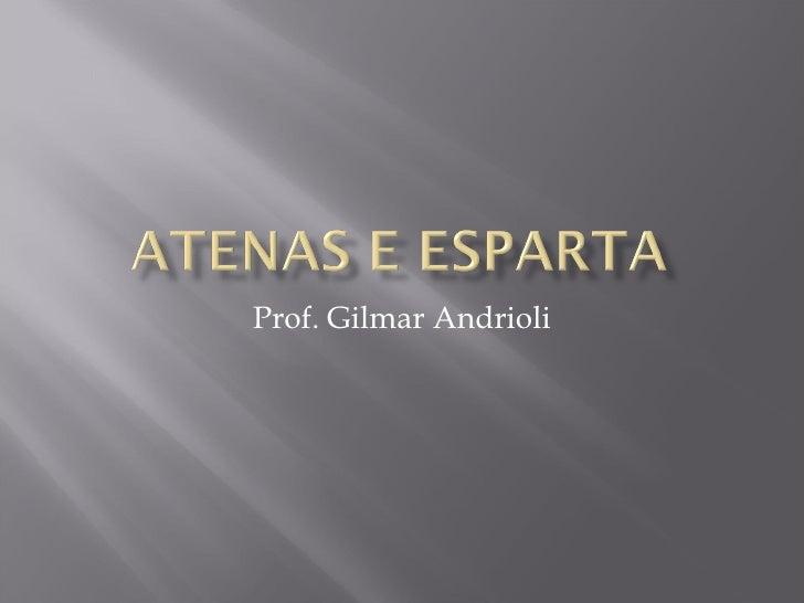 Prof. Gilmar Andrioli