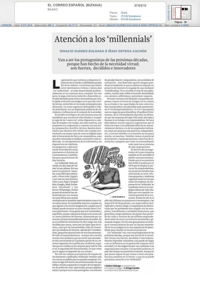 07/05/15EL CORREO ESPAÑOL (BIZKAIA) BILBAO Prensa: Diaria Tirada: 75.542 Ejemplares Difusión: 63.006 Ejemplares Página: 36...