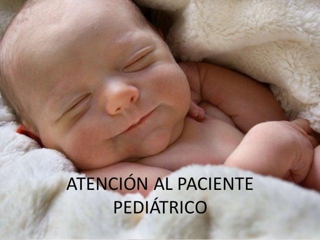 ATENCIÓN AL PACIENTE PEDIÁTRICO