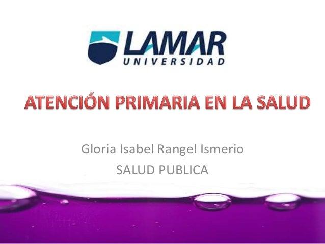 Gloria Isabel Rangel Ismerio SALUD PUBLICA