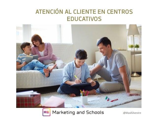 ATENCIÓN AL CLIENTE EN CENTROS EDUCATIVOS