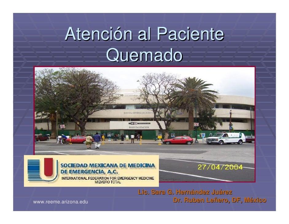 Atención al Paciente                 Quemado                             Lic. Sara G. Hernández Juárez www.reeme.arizona.e...