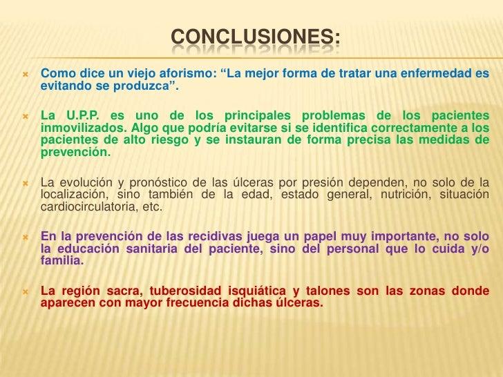 """Conclusiones:<br />Como dice un viejo aforismo: """"La mejor forma de tratar una enfermedad es evitando se produzca"""". <br />L..."""