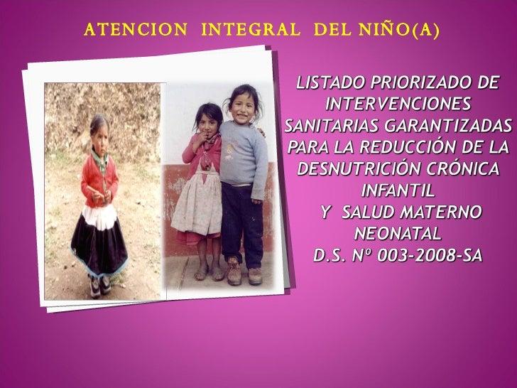 ATENCION  INTEGRAL  DEL NIÑO(A)