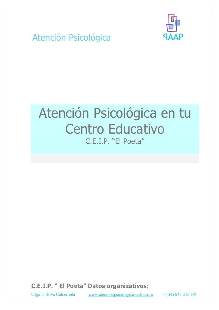 """Atención Psicológica    Atención Psicológica en tu        Centro Educativo                           C.E.I.P. """"El Poeta""""C...."""