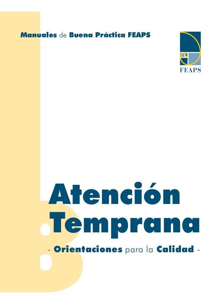 Manuales de Buena Práctica FEAPS       Atención       Temprana      - Orientaciones para la Calidad -