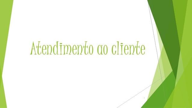 Atendimento ao cliente 1