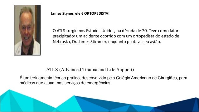 AMERICAN COLLEGE OF SURGIONS COMMITTEE ON TRAUMA . Advanced Trauma Life Suport ATLS. 10 ed. , 2018. *Faloppa - Propedeutic...