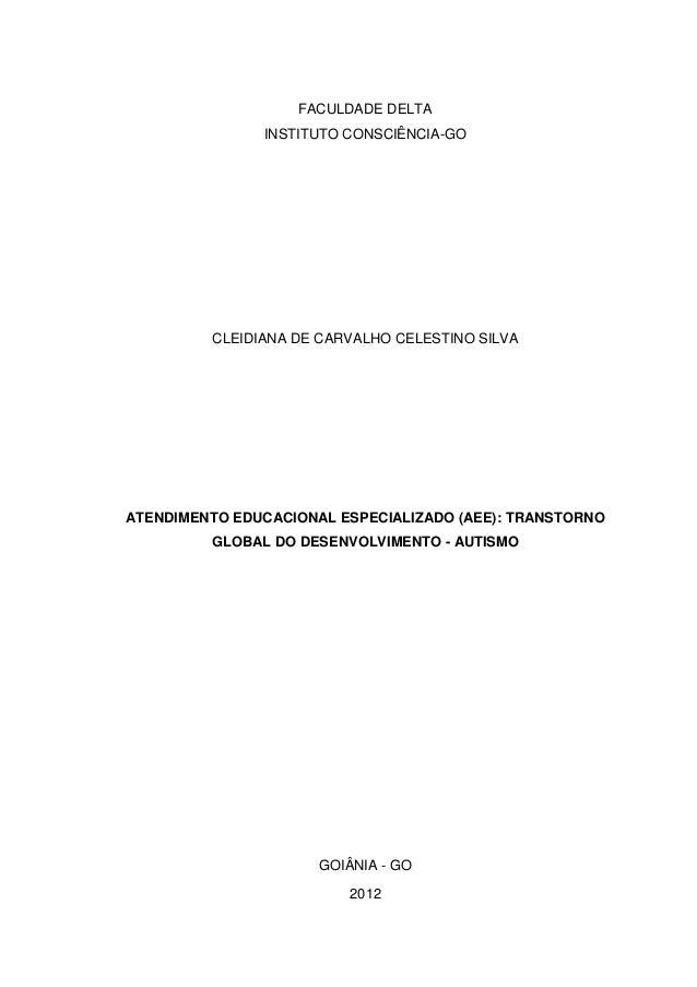 1                   FACULDADE DELTA               INSTITUTO CONSCIÊNCIA-GO         CLEIDIANA DE CARVALHO CELESTINO SILVAAT...
