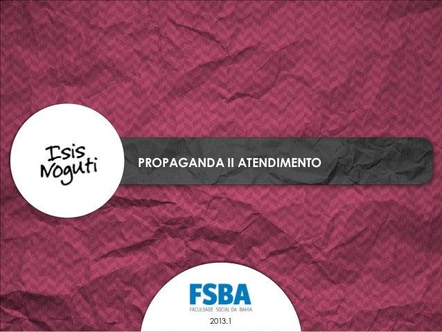 PROPAGANDA II ATENDIMENTO2013.1
