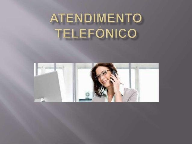  1 Avaliar o impacto da função atendimento ao nível da empresa e do cliente  Conhecer as novas exigências dos clientes e...