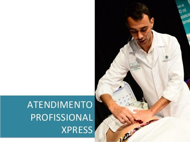 ATENDIMENTO   PROFISSIONAL   XPRESS