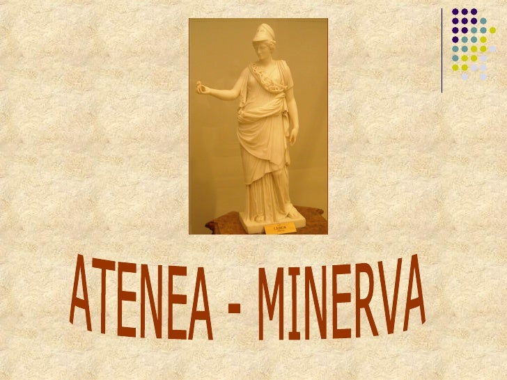 ATENEA - MINERVA
