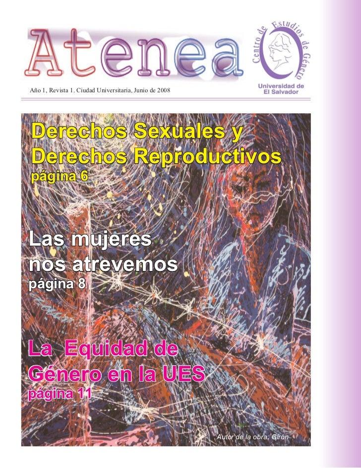 Año 1, Revista 1. Ciudad Universitaria, Junio de 2008     Derechos Sexuales y Derechos Reproductivos página 6    Las mujer...