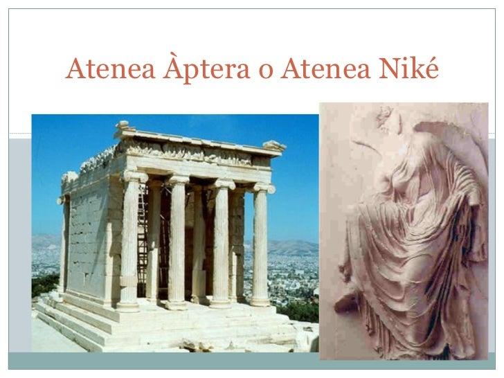 Atenea Àptera o Atenea Niké Templo-de-Atenea-Niké-Atenas.jpg nikesandalia.jpg