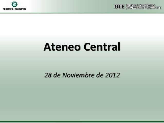 Ateneo Central28 de Noviembre de 2012