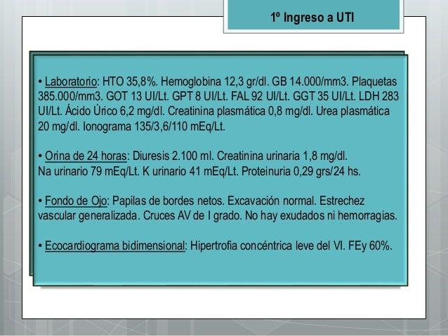 • Paciente asintomática. • Examen Físico: TA 210/110 mmHg, FC 82 lpm, FR 16 cpm, T° 36,3. Humedad mucocutánea conservada. ...
