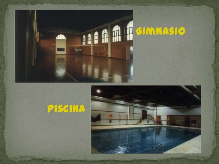 Gimnasio<br />Piscina<br />