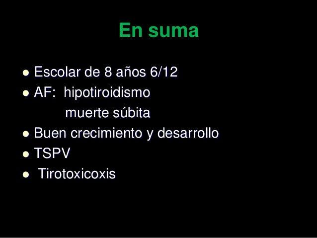 Planteos diagnósticos: - - Hipertiroidismo primario por EGB Diagnostico diferencial - Por amiodarona? - Hashitoxicosis (me...