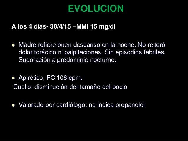 Perfil tiroideo 25/3/15 27/3/15 TSH (0,28-4,31) uUI/ml 0.02 0.03 T4L (1,08-1,72) ng/dl 2.41 1.83 T3L (2.48- 5.59) pg/ml 3....