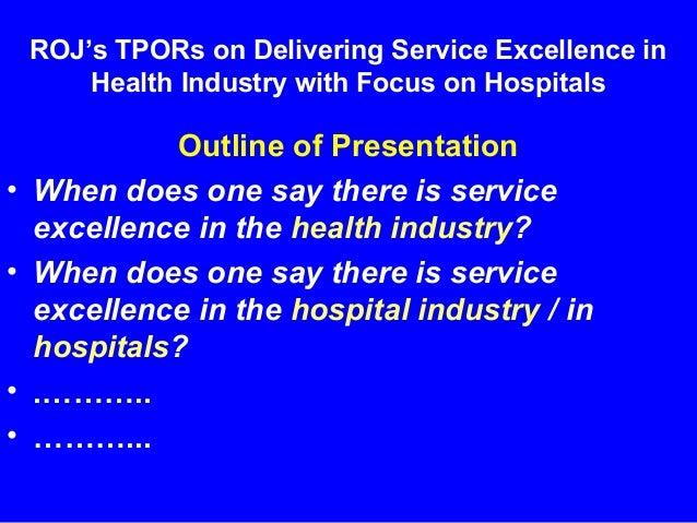 Delivering Service Excellence in Health Industry Slide 3