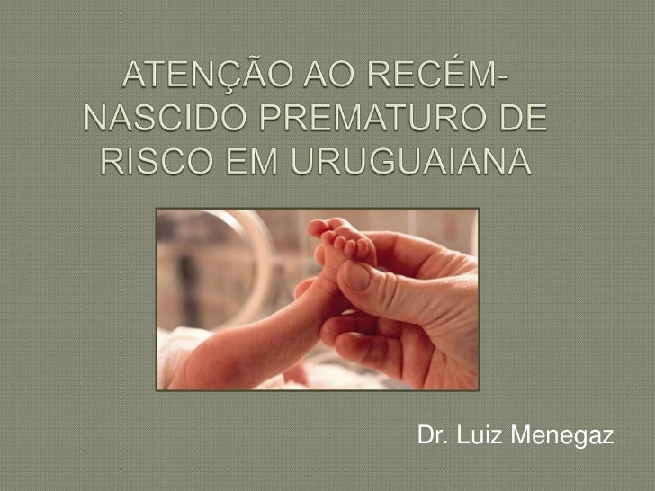 Dr. Luiz Menegaz