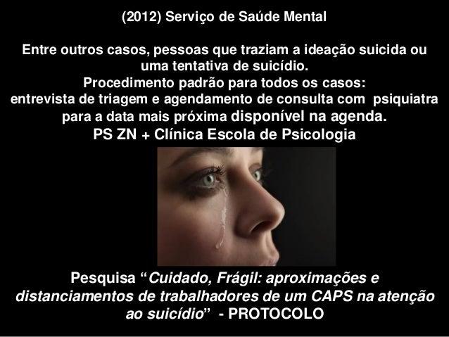 Atenção ao suicídio setembro 2016  Slide 3