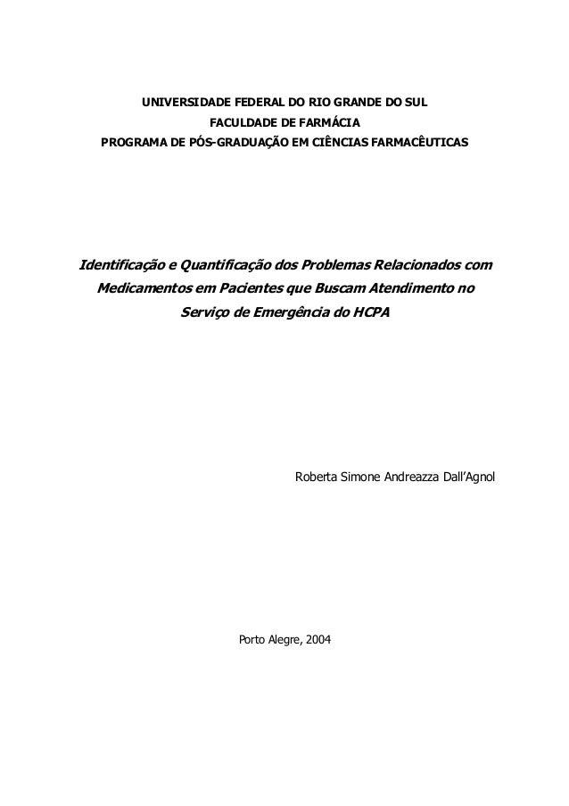 UNIVERSIDADE FEDERAL DO RIO GRANDE DO SUL                   FACULDADE DE FARMÁCIA   PROGRAMA DE PÓS-GRADUAÇÃO EM CIÊNCIAS ...