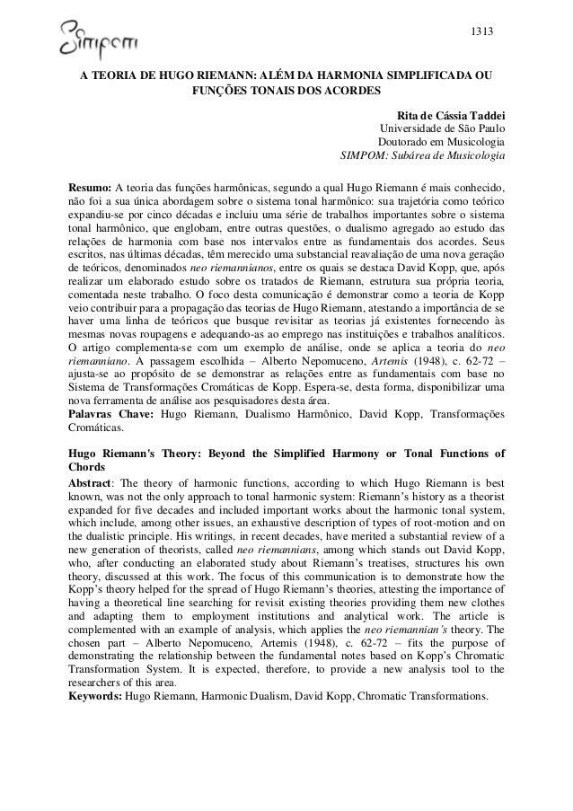 1313 A TEORIA DE HUGO RIEMANN: ALÉM DA HARMONIA SIMPLIFICADA OU FUNÇÕES TONAIS DOS ACORDES Rita de Cássia Taddei Universid...