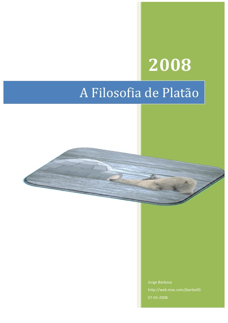 2008          A  Filosofia  de  Platão                                Jorge  B...